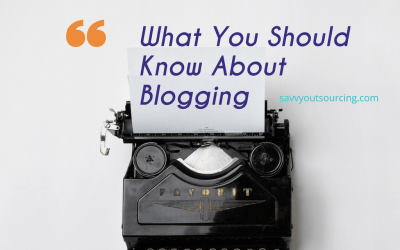 What You Should Know About Blogging